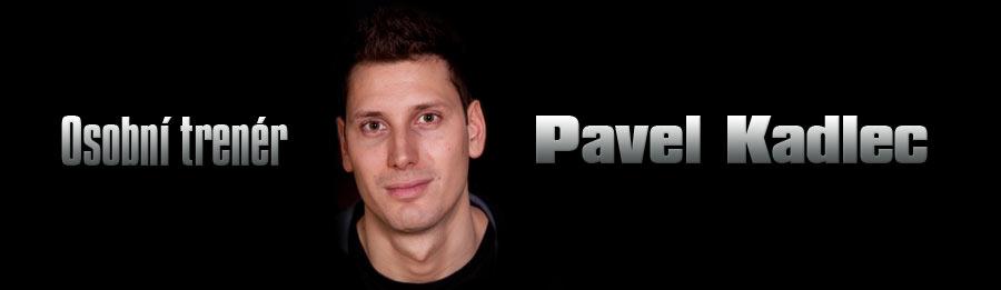 Pavel Kadlec - osobní trenér Praha